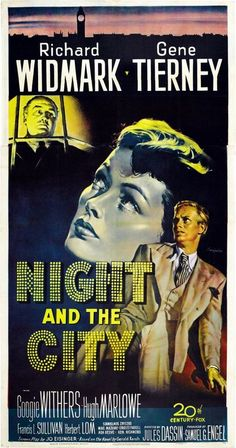 'Night and the City', Richard Widmark and Gene Tierney (film noir) Old Movie Posters, Classic Movie Posters, Cinema Posters, Movie Poster Art, Classic Movies, Old Movies, Vintage Movies, Great Movies, Indie Movies