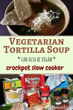 Vegetarian Tortilla Soup Slow Cooker Recipe - - Not too spicy but packed with flavor vegetarian or vegan tortilla soup made in the crockpot slow cooker from ayeaofslowcooking. Vegetarian Tortilla Soup, High Protein Vegetarian Recipes, Vegetarian Crockpot Recipes, Vegan Tortilla, Slow Cooker Recipes, Healthy Recipes, Vegetarian Barbecue, Barbecue Recipes, Vegetarian Cooking