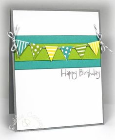 CAS Banner Happy Birthday by - Cards and Paper Crafts at Splitcoaststampers - DIY @ Craft's Simple Birthday Cards, Bday Cards, Handmade Birthday Cards, Happy Birthday Cards, Greeting Cards Handmade, Cards For Men Handmade, Birthday Greetings, Birthday Wishes, Scrapbook Bebe