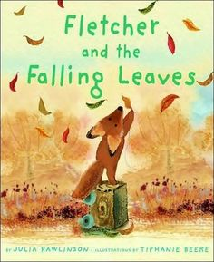 Fletcher and the Falling Leaves -- sweetest fall time book ever