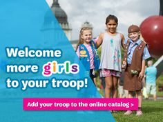 Welcome more girls to your troop! Girl Scout Law, Girl Scouts, Go Getter, Change The World, Troops, Welcome, Leadership, Girls, Toddler Girls