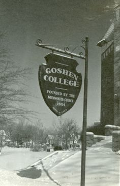 Goshen College Sign by Mennonite Church USA Archives