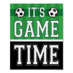 Shop Soccer Party IT'S GAME TIME! Sign Print created by MNINEdesigns. Soccer Theme Parties, Soccer Party, Sports Party, Birthday Party Themes, Soccer Locker, Pool Basketball, Basketball Quotes, Soccer Games For Kids, Messi Goals