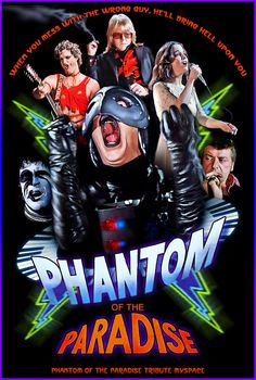 Phantom Of The Paradise. Without a doubt the greatest 70's rock opera film ever made.