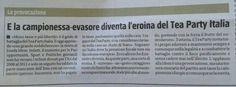 """""""E la campionessa diventa l'eroina del Tea Party Italia"""" - Il Giornale, 22 giugno 2013"""