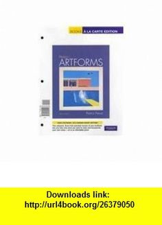 Prebles Artforms,  a la Carte Plus MyArtsLab (10th Edition) (9780205209385) Patrick L. Frank, Sarah Preble, Patrick Frank , ISBN-10: 0205209386  , ISBN-13: 978-0205209385 ,  , tutorials , pdf , ebook , torrent , downloads , rapidshare , filesonic , hotfile , megaupload , fileserve