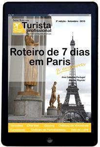 Roteiro de 7 dias em Paris - Turista Profissional