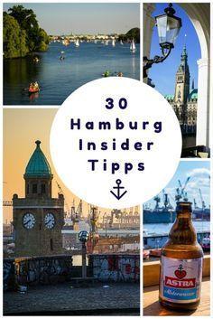 30 Hamburg Insider Tipps: der ultimative Guide für dein Hamburg Wochenende…