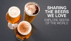 Sharing the we love explore theWorld. Wine Images, Beers Of The World, Our Love, Explore, Food, Essen, Meals, Yemek, Eten