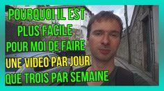 Pourquoi il est PLUS FACILE pour moi de faire UNE vidéo par JOUR que TROIS par SEMAINE (18/365) : https://www.youtube.com/watch?v=jnAQTZudLrk&index=2&list=PLlNaq4hbeacQso7BcO89UKoc9r0qh5kCL ;) #Vidéo #Par #Jour #Agir #Réussir #Zen #Heureux