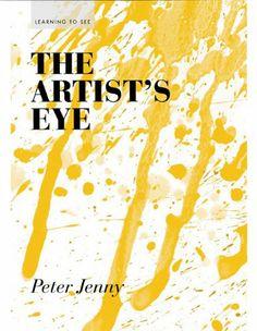 The Artist's Eye - Peter Jenny innovative teaching