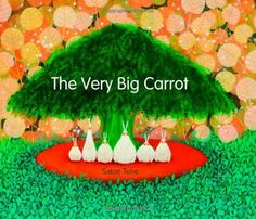 The Very Big Carrot by Satoe Tone http://www.amazon.com/dp/0802854265/ref=cm_sw_r_pi_dp_Kzm5ub0YX2D00