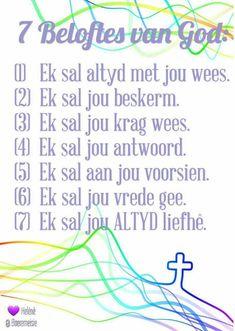 7 Beloftes van God Prayer Verses, Bible Prayers, Prayer Book, Bible Verses, Inspirational Quotes About Success, Motivational Quotes, Motivation For Kids, Sunday School Kids, Afrikaanse Quotes