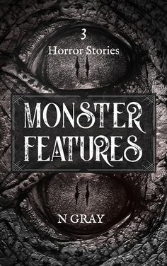 Monsters are real. They are under your bed, in your dark closet, and you can never escape them...   3 Monsters                     3 Stories                                    3 Horrors filled with...  ...bones, teeth, and scales. Horror Stories, Monsters, Teeth, Bones, Gray, Closet, Armoire, Grey, Tooth
