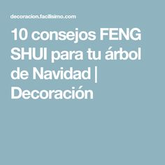 10 consejos FENG SHUI para tu árbol de Navidad   Decoración