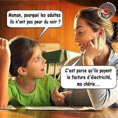 Maman, pourquoi les adultes ils n'ont pas peur du noir - Humour-France.fr