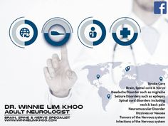 Dr Winnie Lim Khoo : Neurologist in Manila Philippines. She is a Brain, Spine & Nerve Specialist www.winnielimkhoo.com #winnielimkhoo #neurologist #manila #philippines Seizure Disorder, Manila Philippines, Spinal Cord, Seizures, Epilepsy, Neck Pain, Migraine, Disorders, Brain