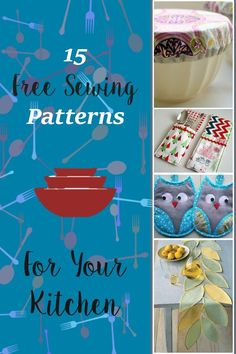 15 Free Sewing Patterns & Projects For Your Kitchen. List of free sewing…