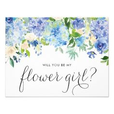 Watercolor Blue Hydrangeas Be My Flower Girl Card - spring wedding diy marriage customize personalize couple idea individuel