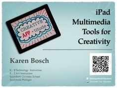 EXCELLENT! USES MOST OF OUR APPS AS WELL. creative-apptitude-ipad-multimedia-tools-for-creativitity by Karen Bosch via Slideshare
