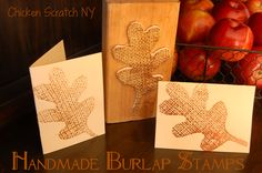 To make your own burlap stamp you will need: Burlap Mod Podge or Glue and Foam Brush Sheet of Craft Foam Leaf Template Scissors Block of Wood Ink Pads, Paper, Embossing Powder, Embossing Gun