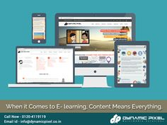 E-Learning content is everything.If content is not masterfully designed, all the rest will just go down.