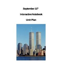 The September 11th Unit Plan enhances the learner's knowledge of the day's events.  This interactive notebook unit plan enables students to be creative, independent thinkers.  The interactive notebooks are used for note-taking strategies as well as other activities that allow students to express their own ideas.