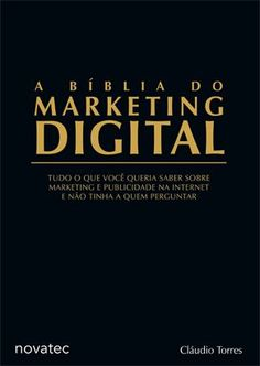 A Bíblia do Marketing Digital de Cláudio Torres é mais que um livro. Para mim funciona como um curso prático, pois ele interage a todo momento com o leitor. Se ainda não tem nenhum livro da área, priorize a começar por ele. Confira as nossas recomendações!