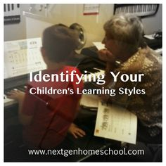 NextGen Homeschool - Identifying the learning styles of your children