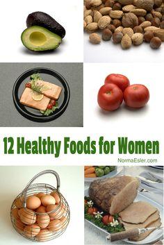 Twelve Healthy Foods for Women - Article at NormaEsler.com