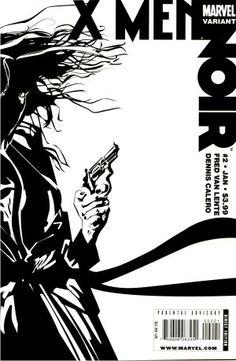 X-Men: Noir # 2 (Variant) by Dennis Calero X Men, Nerd, Van, Marvel, Black And White, Comics, Reading, Movie Posters, High Fashion