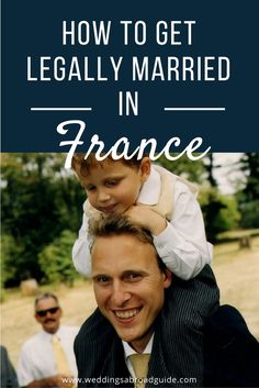 How to ensure your destination wedding in France is legally binding, the steps are outlined here.