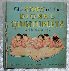 1935 Dionne Quintuplets Pictorial Story  Ontario by OakwoodView, $15.00