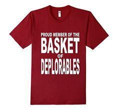 Men's Proud Member of the Basket of Deplorables - Slim  F... https://www.amazon.com/dp/B01LZLM65P/ref=cm_sw_r_pi_dp_x_Ama6xb5CDGHAN