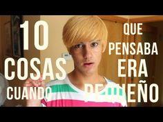 ▶ 10 cosas que pensaba cuando era pequeño   SoyLuciro - YouTube  (6 1/2 minutes - good examples)