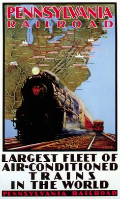 """Pennsylvania Railroad poster - """"Largest Fleet of Air Conditioned Trains in the World"""" Train Posters, Railway Posters, Vintage Advertisements, Vintage Ads, Railroad Pictures, Pennsylvania Railroad, Retro, Train Art, Vintage Travel Posters"""