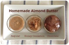 3 homemade almond butter recipes- i made the chocolate one and it was so good. Not sure if the recipe called for the almonds to be roasted, but I roasted mine. Raw Food Recipes, Cooking Recipes, Easy Recipes, Healthy Recipes, Granola Barre, Cocina Light, Homemade Almond Butter, Nutella, Snacks Saludables