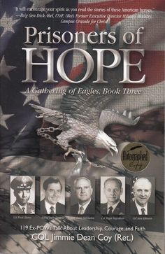 Prisoners of Hope: A Gathering of Eagles Book Three Jimmie Dean Coy 2005 Signed