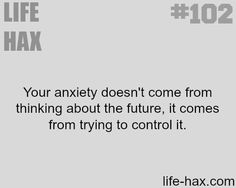 Stop trying to control the future - LIFE HAX