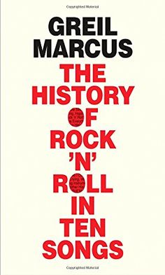 287 best new non fiction images on pinterest non fiction the history of rock n roll in ten songs greil marcus fandeluxe Images