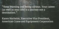 Quote by Karen Norheim via Ellevate Network on careers and life.