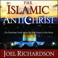 Islamic Antichrist - Islam - The Cloak of Antichrist in Bible Prophecy