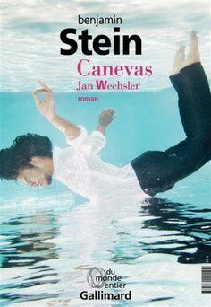 Canevas, Benjamin Stein, Gallimard