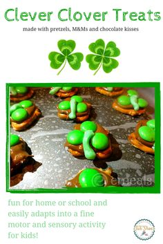 Here is a fun and easy St.Patrick's Day treat recipe for kids. It uses pretzels, Hershey's Kisses and M&Ms.