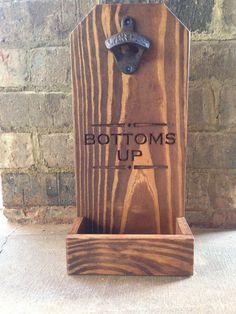 Bottoms Up- Bottle Cap Opener