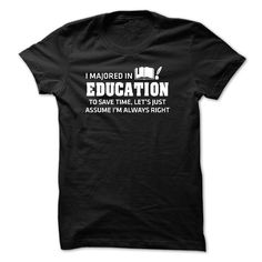 Education Major T Shirt, Hoodie, Sweatshirts