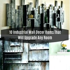 10 Industrial Wall Decor Items That Will Upgrade Any Room Decorating Coffee Tables, Blank Walls, Easy Home Decor, Decorative Items, Wall Decor, Decor Ideas, Living Room, Diy, Room Wall Decor