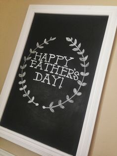 Happy Father's Day! Chalkboard // helloJAXON