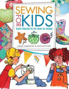 An exciting collection of 17 easy sewing projects for children aged 511, including toys, decorations and accessories that kids will really love to make. Your children will have great fun learning impo