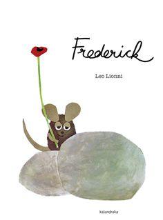 Todos los ratoncitos recolectaban frutos y comida para el duro invierno, menos Frederick, que recogía colores y rayos de sol como buen poeta y artista.